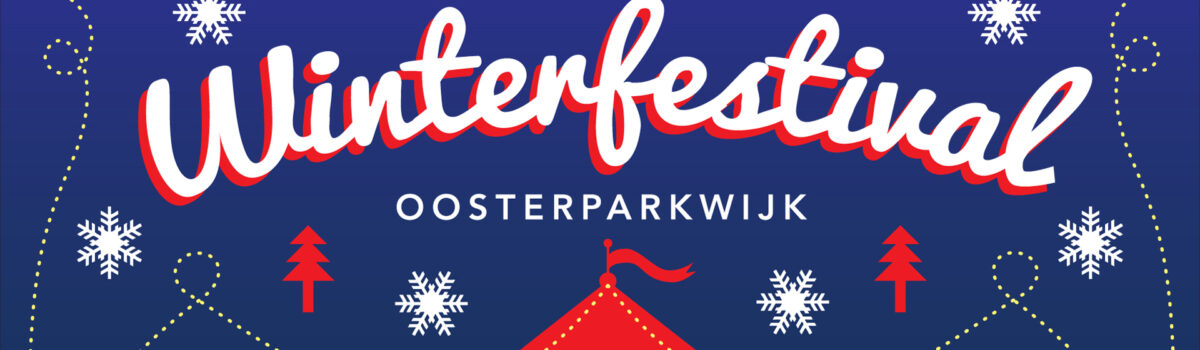 Kom naar Winterfestival Oosterparkwijk